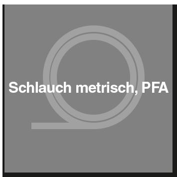 Schlauch metrisch, PFA
